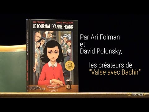 Le Journal D Anne Frank Version Roman Graphique Par Ari Folman Et David Polonsky