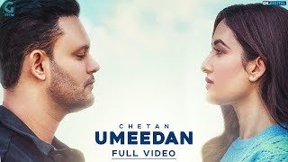 Umeedan : Chetan (Official Song) Latest Punjabi Songs 2018 | Geet MP3