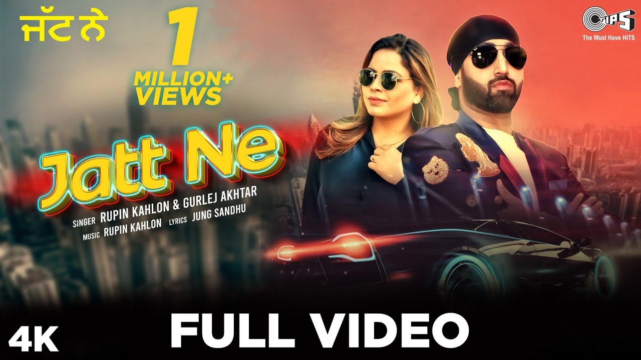 JATT NE -Full Video | Rupin Kahlon Ft Gurlej Akhtar | Jung Sandhu| Simranjit | New Punjabi Song 2020