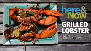 How To Cook Grilled Lobster, With Chef Kathy Gunst