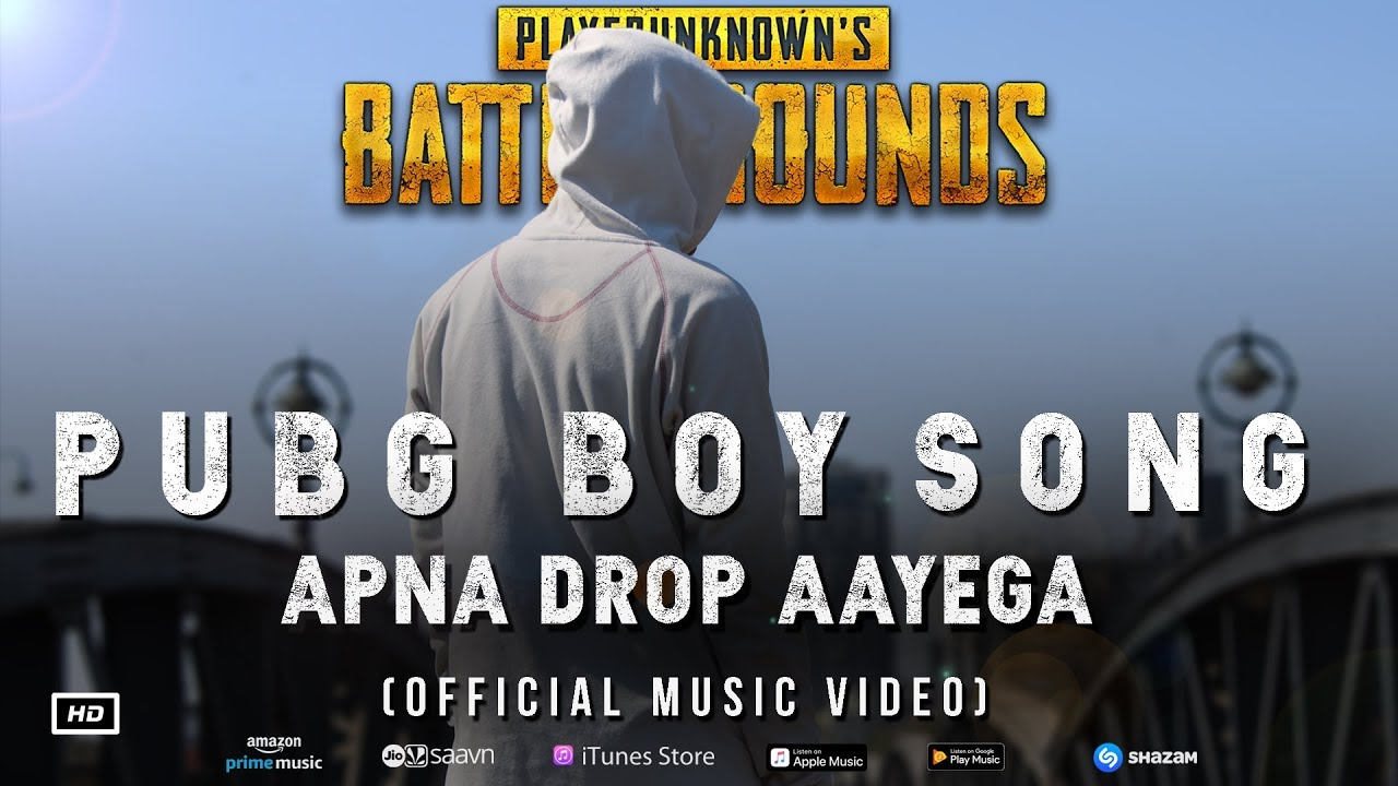 PUBG BOY SONG | APNA DROP AAYEGA (Official Music Video)