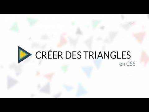 Tutoriel CSS : Créer Des Triangles En CSS