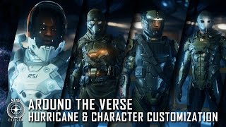 Star Citizen: Around the Verse - Hurricane & Character Customization