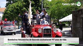 Bombeiros Voluntários de Gouveia assinalaram 117 anos de vida