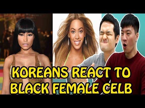 KOREANS REACT TO BLACK FEMALE CELEBRITIES