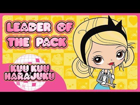 Kuu Kuu Harajuku | Leader of the Pack | Kuu Kuu Close-Up