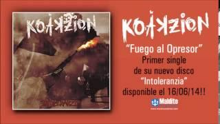 """KOAKZION: Audio """"Fuego al opresor"""" avance de """"Intoleranzia"""" a la venta el 16/06."""
