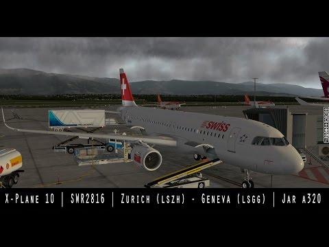 [X-Plane 10] SWR2816 | Zurich (LSZH) - Geneva (LSGG) | JARDesign A320