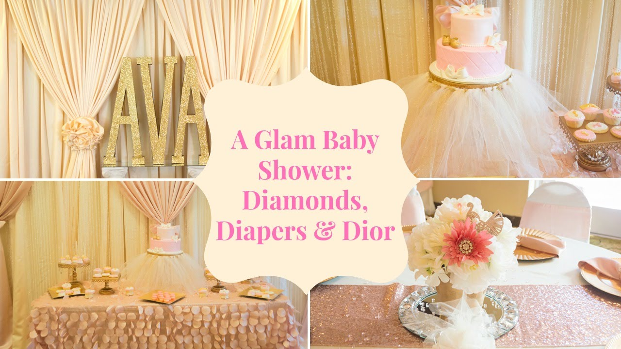 A Glam Baby Shower Diamonds Diapers Amp Dior Youtube