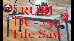 Rubi  DC 250 Bridge Tile Wet Saw   Demonstration and review.