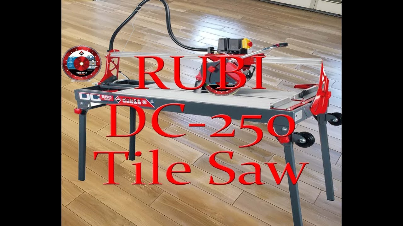 Rubi Dc 250 Bridge Tile Wet Saw Demonstration And Review
