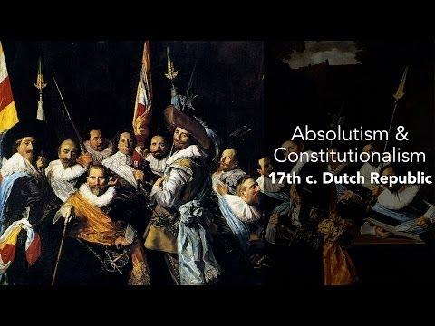 7C: Absolutism&Constitutionalism-Dutch Republic