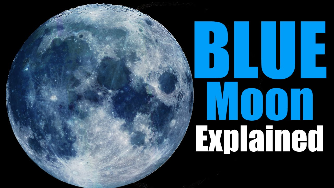Blue Moon Explained - YouTube