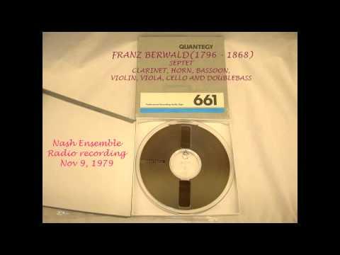 Franz Berwald Septet - Nash ensemble radio studio recording 1979
