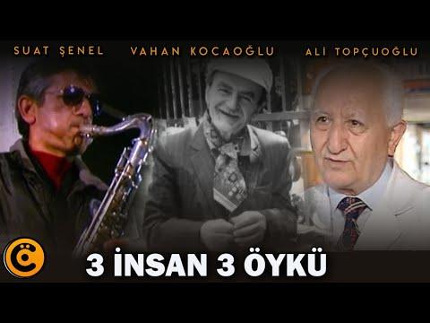 """Ali Topçuoğlu-Suat Şenel-Vahan Kocaoğlu """"3 İnsan 3 Öykü"""" Belgeseli"""
