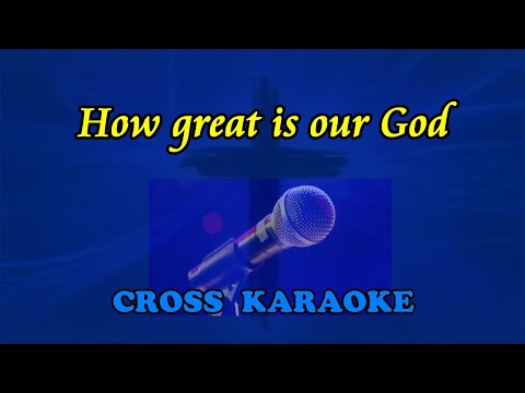 How great is our God - karaoke backing by Allan Saunders