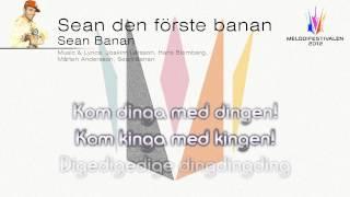 """Sean Banan """"Sean Den Förste Banan"""""""