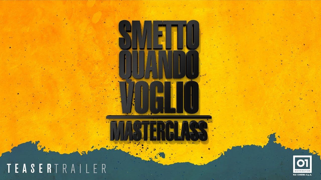 Smetto quando voglio - Masterclass - Teaser trailer