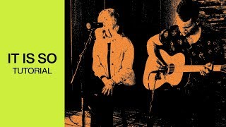 Download It Is So   Official Acoustic Guitar Tutorial   At Midnight   Elevation Worship Mp3 and Videos