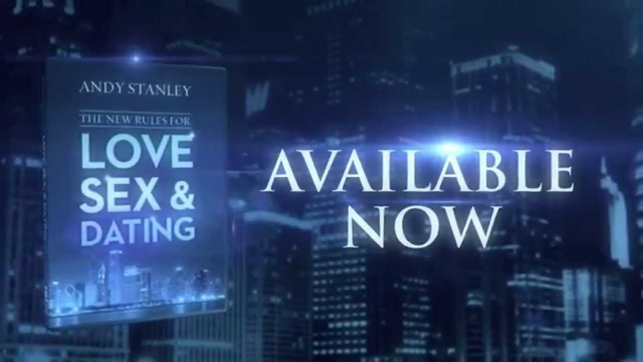 Andy stanley love sex and dating video