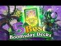 5 Best Boomsday Decks. Top Hearthstone Decks to Climb Ladder! Decks with Highest Winrate.