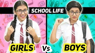 School Life : Girls Vs. Boys | SAMREEN ALI