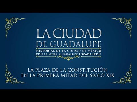 La Ciudad de Guadalupe: La Plaza de la Constitución en la primera mitad del siglo XIX