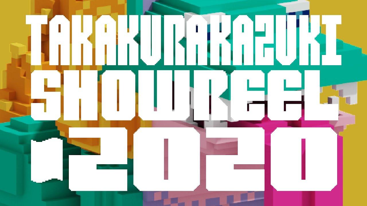 Takakurakazuki AnimationShowreel 2018-2020
