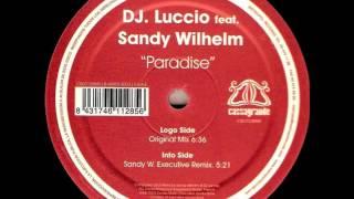 DJ Luccio Feat Sandy Wilhelm -- Paradise