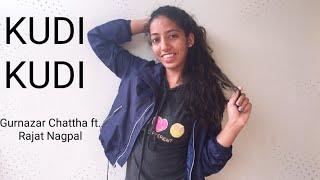 Kudi kudi | Gurnazar ft Rajat Nagpal | Hiphop dance choreography |Niyati Thakur
