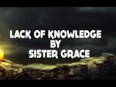 LACK OF KNOWLEDGE BY MINISTER GRACE