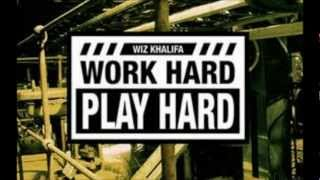 Wiz Khalifa - Work Hard Play Hard instrumental with hook