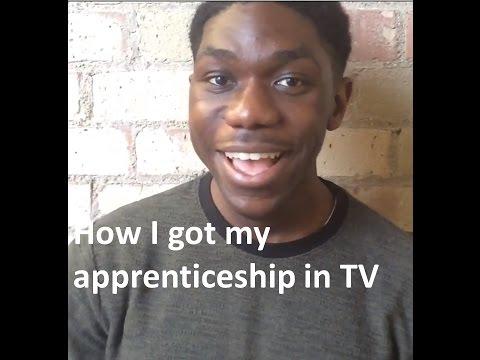 How I got my Apprenticeship in TV