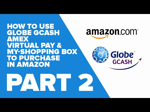 How to use Globe GCASH AMEX Virtual Pay and My-Shopping Box to purchase in Amazon (Part 2 of 3)