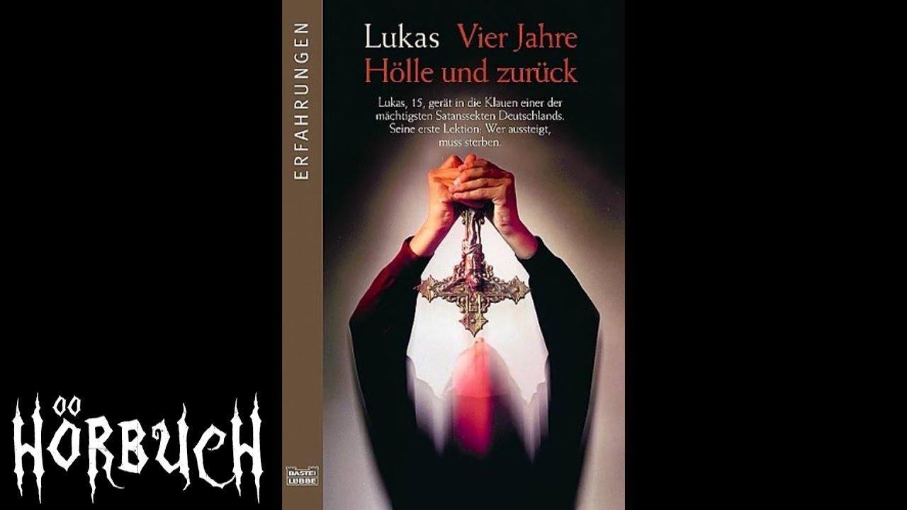 Download Lukas – Vier Jahre Hölle und zurück - Hörbuch