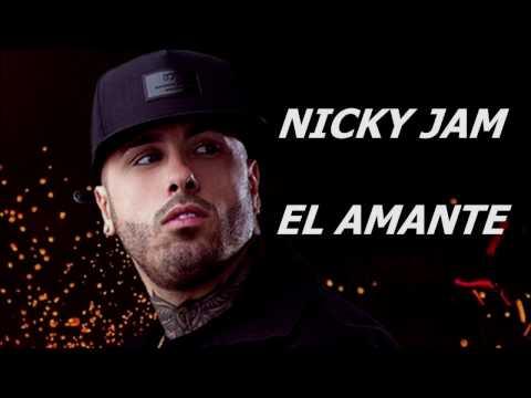 El Amante Nicky Jam Letra