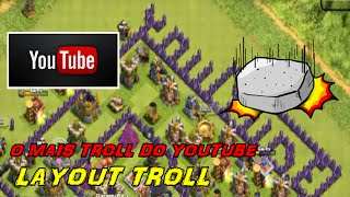 LAYOUT YOUTUBE TROLAGEM SEM LIMITES |CLASH OF CLANS