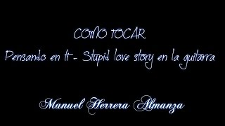 Canserbero - Pensando en ti Stupid love story - (Tutorial Guitarra)