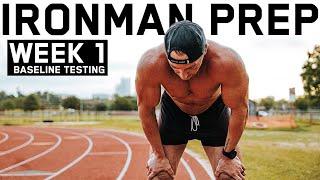 My Baseline Ironman Testing In Week 1   S2.E2