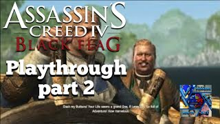 Assassin's Creed 4 Black Flag 100% Sync Playthrough Part 2  Lively Havana (RENEGADE LET'S PLAY)