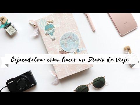 Cajacadabra Abril: Cómo Hacer Un Diario De Viaje