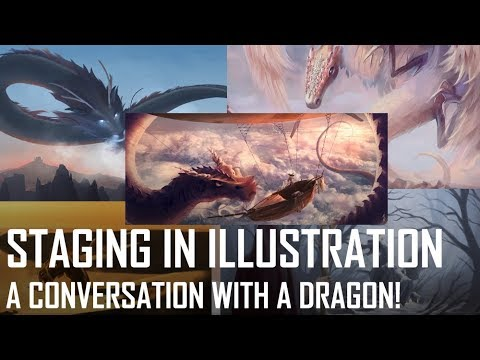 "Critique Hour! ""A Conversation with a Dragon"" - Staging in Illustration!"