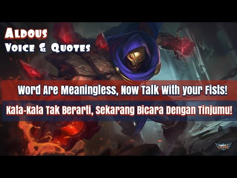 Aldous Voice and Quotes Mobile Legends dan Artinya - YouTube
