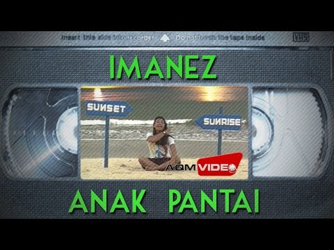 Imanez - Anak Pantai | Official Video