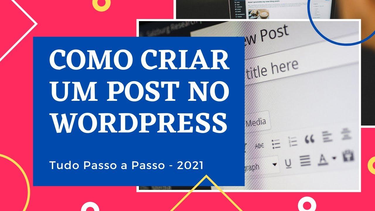 Download como criar um post no wordpress 2021