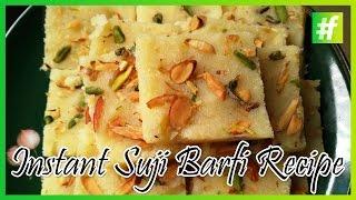 Quick And Easy Suji Barfi Recipe | Holi Special #fame Food