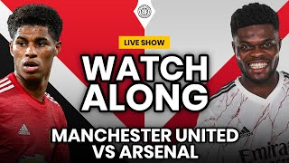 Manchester United v Arsenal | LIVE Stream Watchalong