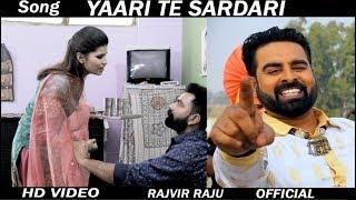 New Punjabi Lok Tath Song YAARI Te SARDARI || RAJVIR RAJU || Full HD Video