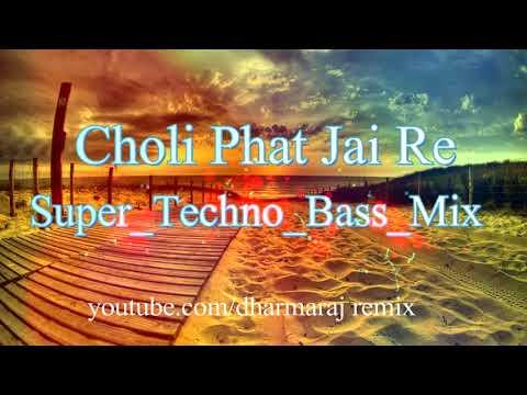 Choli Phat Jai Re-Official Dj Remix ft.Dharmaraj Tharu