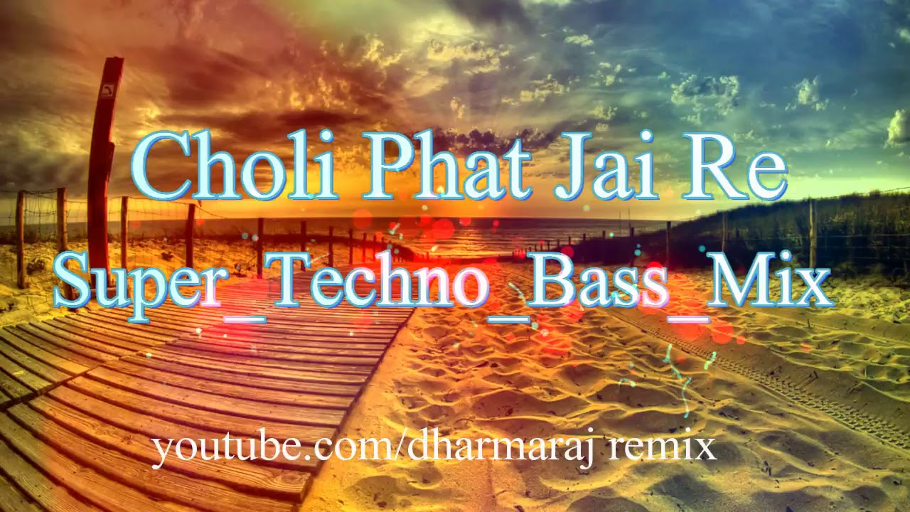 Choli Phat Jai Re-Official Dj Remix ft Dharmaraj Tharu